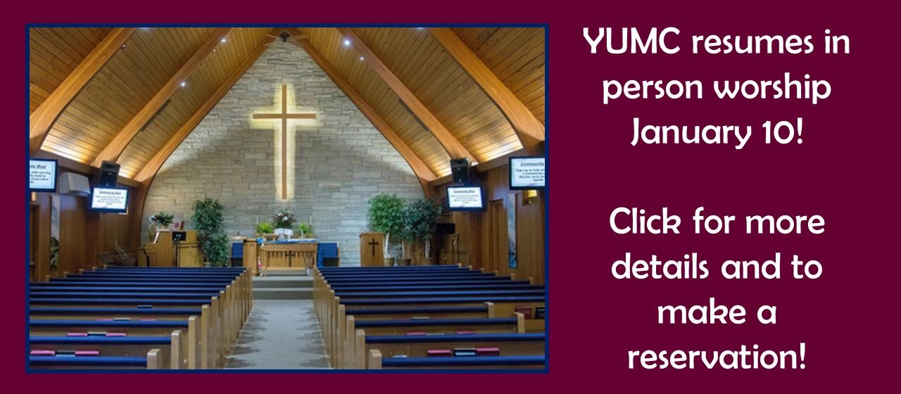 In Person Worship - https://www.yumc.org/2639-2/